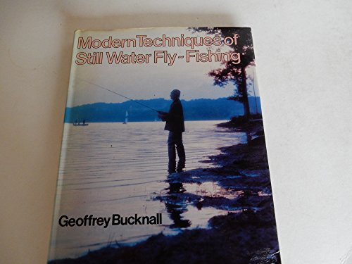 9780584104622: Modern Techniques of Still Water Fly Fishing