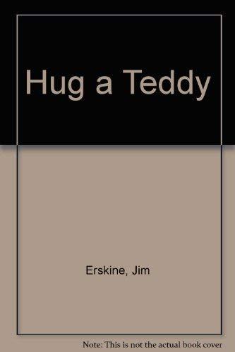9780584107654: Hug a Teddy