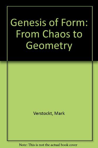 9780584111002: Genesis of Form: From Chaos to Geometry