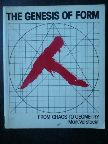 9780584111095: The Genesis of Form: From Chaos to Geometry
