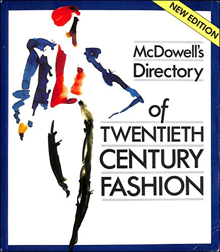 9780584111675: Mcdowell's Directory of Twentieth Century Fashion