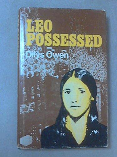 Leo Possessed: Dilys Owen