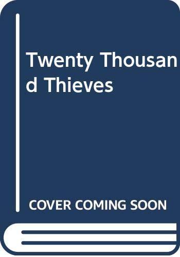 9780584311280: Twenty Thousand Thieves