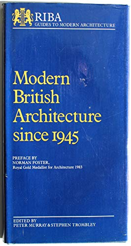 9780584400069: Modern British Architecture Since 1945 (R.I.B.A.Guide to Modern Architecture)