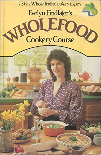 9780584500042: Wholefood Cookery Course