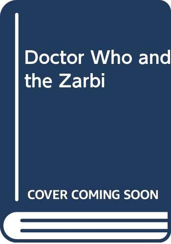 9780584620122: Doctor Who and the Zarbi