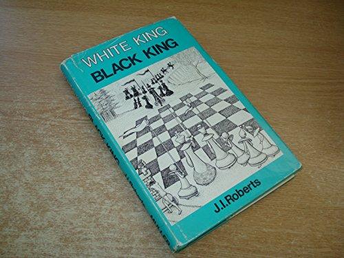 9780584620498: White King, Black King
