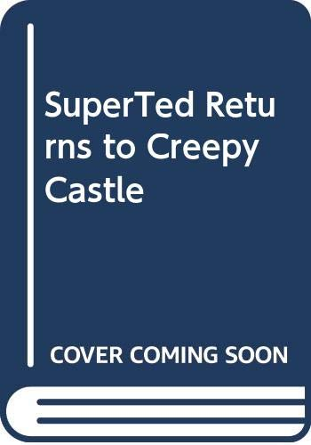 9780584620757: SuperTed Returns to Creepy Castle