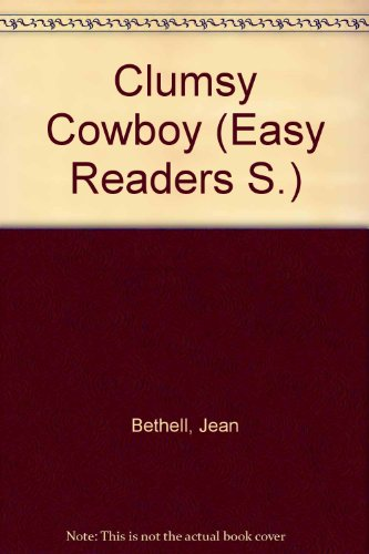 9780584622652: The Clumsy Cowboy (Easy Readers)