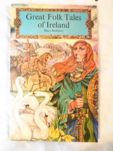 GREAT FOLK TALES OF IRELAND: The Fate: Mary (editor) McGarry