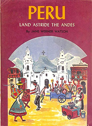 Peru (Living in Today's World) (0584635060) by Jane Werner Watson