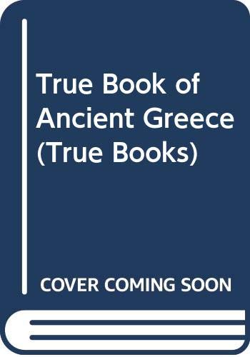 True Book of Ancient Greece (True Books) (0584640838) by Dr Roger Lancelyn Green