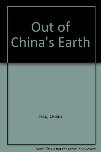 9780584950038: Out of China's Earth