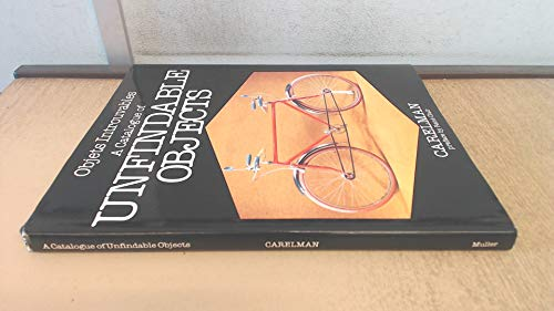 Objets Introuvables: Catalogue of Fantastic Inventions (0584950292) by Jacques Carelman