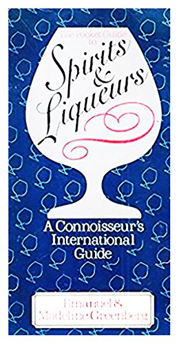 9780584950472: The Pocket Guide to Spirits and Liqueurs