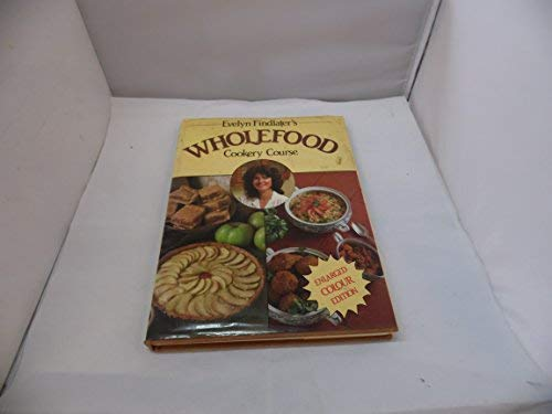 9780584950656: Wholefood Cookery Course (A Charles Herridge book)