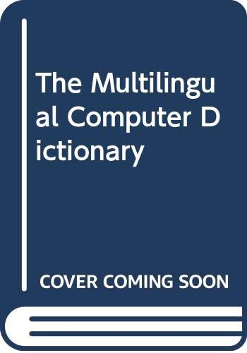 9780584955675: The Multilingual Computer Dictionary