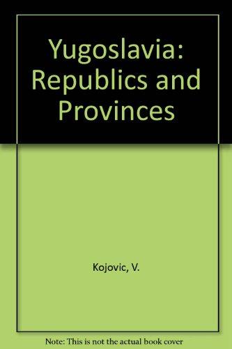 9780584971057: Yugoslavia: Republics and Provinces