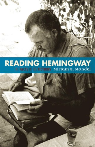 9780585071626: Reading Hemingway: The Facts in the Fictions