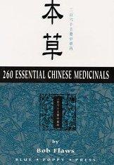 9780585105895: 260 Essential Chinese Medicinals: Pen Tso, Erh Pai Liu Shih Chu Yao Chung Tso Yao
