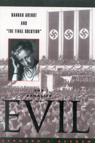 9780585116969: The Banality of Evil: Hannah Arendt and the Final Solution