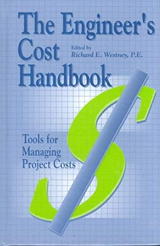 9780585157931: The Engineer's Cost Handbook