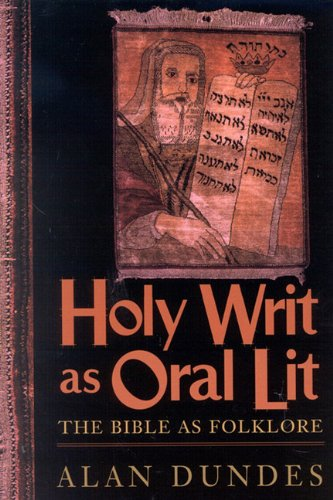 9780585165844: Holy Writ as Oral Lit: The Bible as Folklore