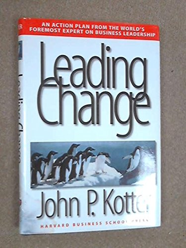 Leading Change (0585184658) by John P. Kotter