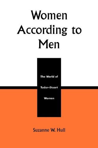 9780585226354: Women According to Men: The World of Tudor-Stuart Women