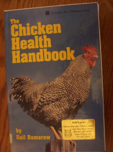 9780585255224: The Chicken Health Handbook