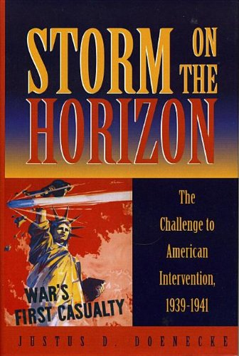 9780585379623: Storm on the Horizon: The Challenge to American Intervention, 1939-1941
