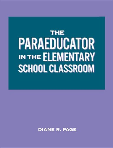 9780585386225: The Paraeducator in the Elementary School Classroom: Workbook