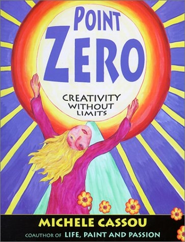 9780585420851: Point Zero: Creativity Without Limits