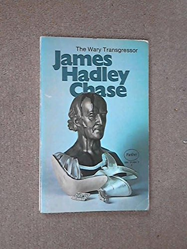 The Wary Transgressor: Chase,James Hadley