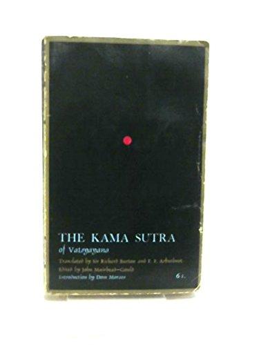 KAMA SUTRA The Kama Sutra of Vatsyayana: Vatsyayana