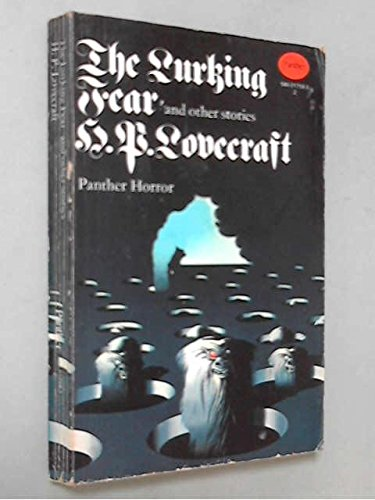 The Lurking Fear and other stories: H.P.Lovecraft