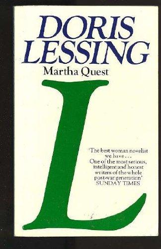 Martha Quest (Children of Violence): Doris May Lessing