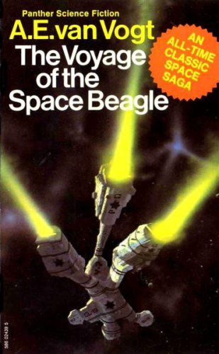 The Voyage of the Space Beagle: Van Vogt, A.E.