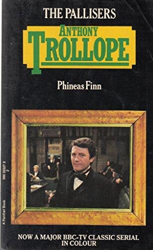 Phineas Finn (Palliser novels / Anthony Trollope): Trollope, Anthony