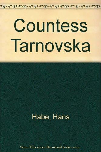 Countess Tarnovska: Hans Habe