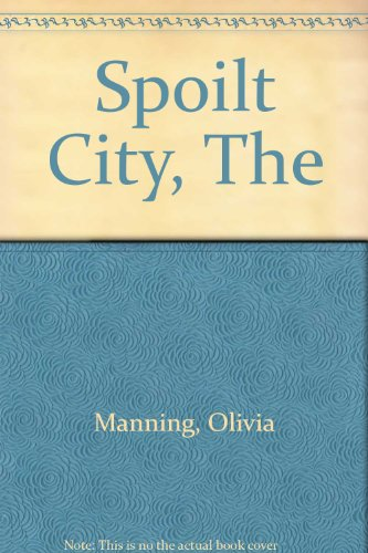 9780586026069: The Spoilt City