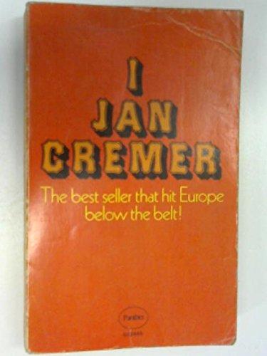 I, Jan Cremer (Translated from the Dutch: Jan Cremer