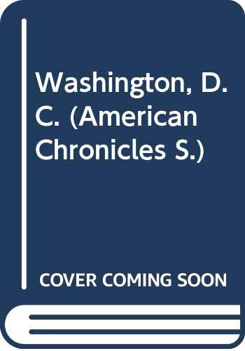 9780586026748: 'WASHINGTON, D.C. (AMERICAN CHRONICLES)'