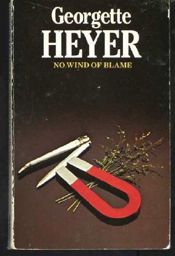No Wind Of Blame: Georgette Heyer