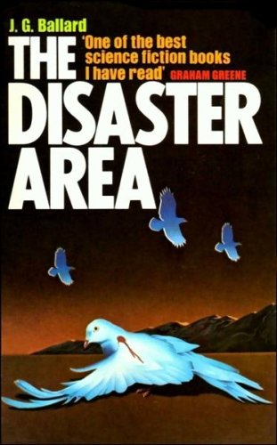 9780586028148: The Disaster Area