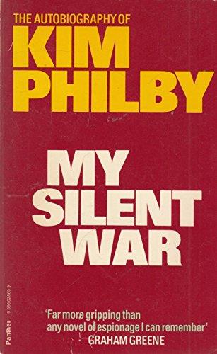 9780586028605: My Silent War