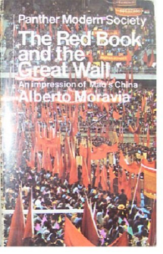 The Red Book and the Great Wall: An Impression of Mao's China.: Moravia, Alberto