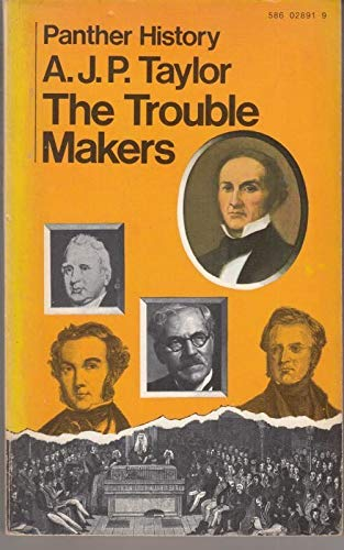 9780586028919: Trouble Makers: Dissent Over Foreign Policy, 1792-1939 (Ford lectures)