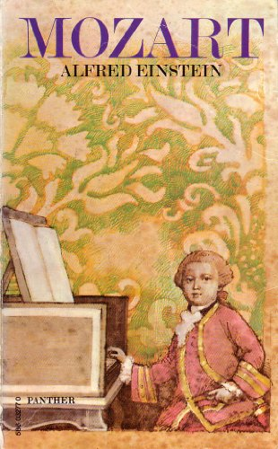 9780586032770: Mozart: His Character, His Work
