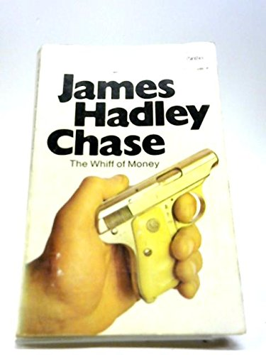 The whiff of money: CHASE, James Hadley